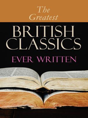 cover image of The Greatest British Classics Ever Written